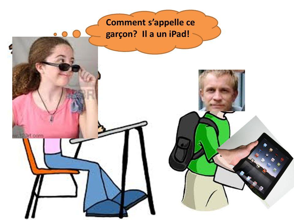 Comment sappelle ce garçon Il a un iPad!