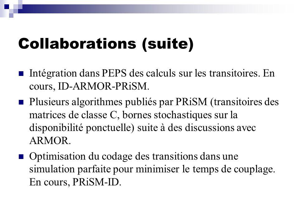 Collaborations (suite) Intégration dans PEPS des calculs sur les transitoires.