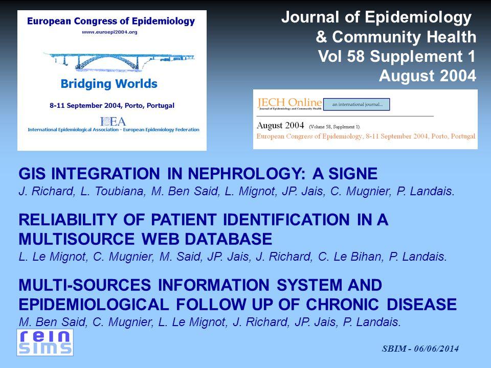 SBIM - 06/06/2014 GIS INTEGRATION IN NEPHROLOGY: A SIGNE J.