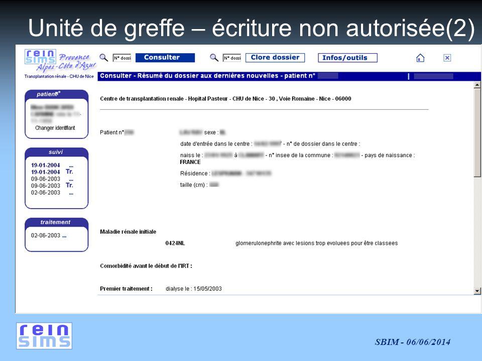 SBIM - 06/06/2014 Unité de greffe – écriture non autorisée(2)