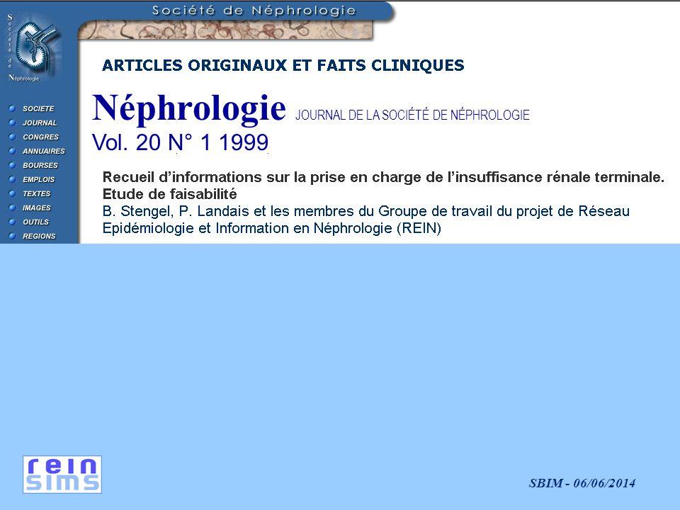 Néphrologie JOURNAL DE LA SOCIÉTÉ DE NÉPHROLOGIE Vol. 20 N° 1 1999
