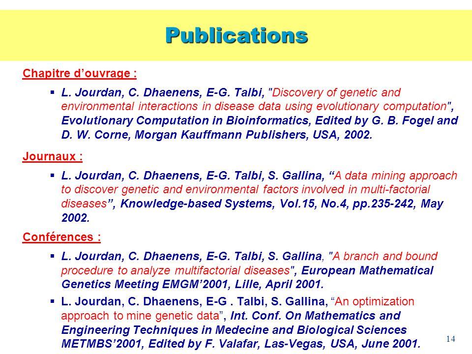 14 Chapitre douvrage : L. Jourdan, C. Dhaenens, E-G. Talbi,