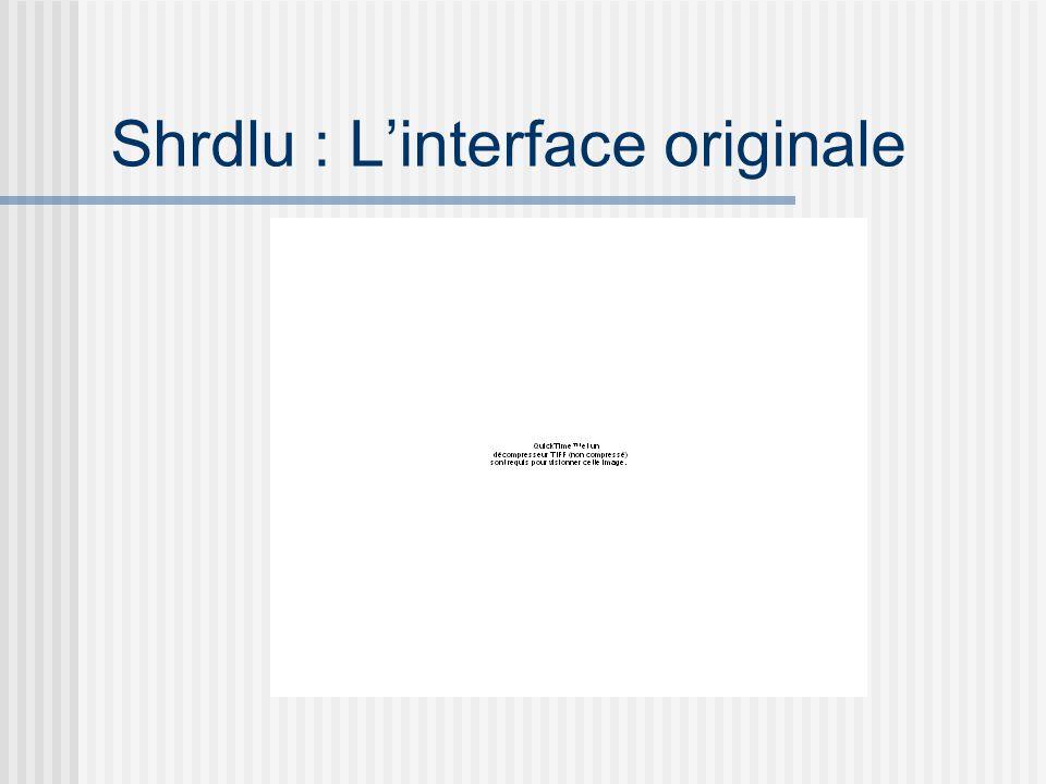 Shrdlu : Linterface originale