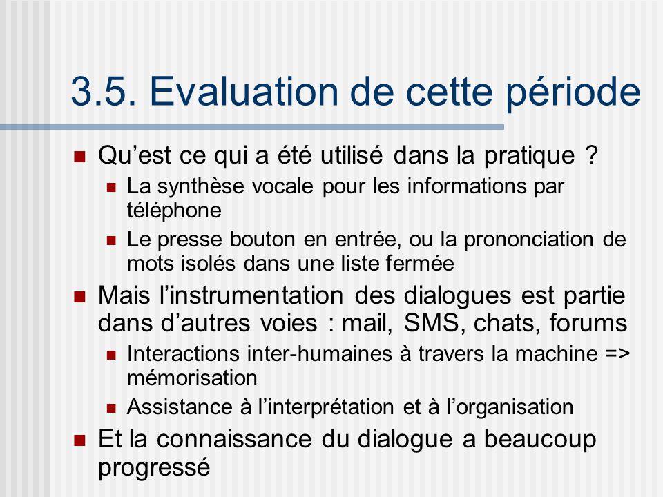3.5.Evaluation de cette période Quest ce qui a été utilisé dans la pratique .