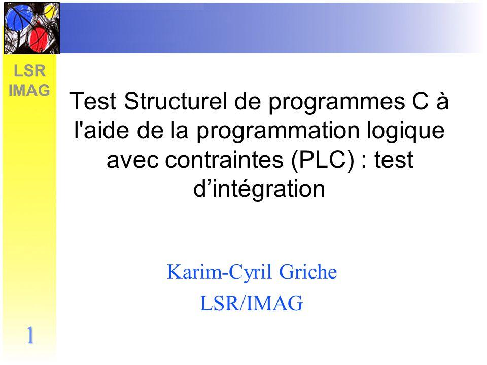 LSR IMAG 2 Plan de la présentation Introduction Choix et objectifs Orientation prise : modélisation de fonctions –Comment modéliser.