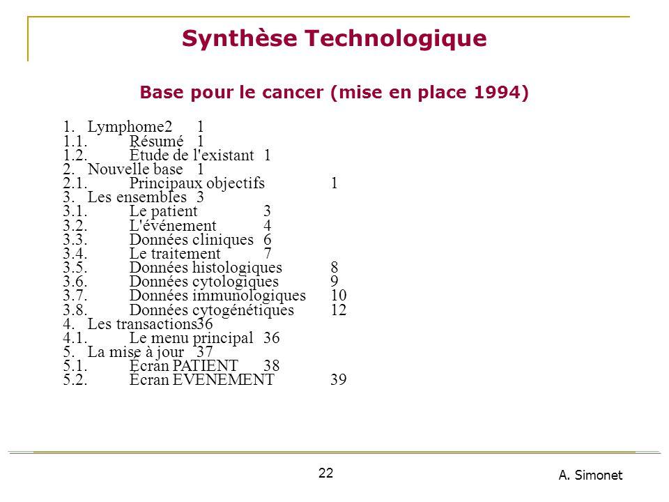 A. Simonet 22 1.Lymphome21 1.1.Résumé1 1.2.Étude de l'existant1 2.Nouvelle base1 2.1.Principaux objectifs1 3.Les ensembles3 3.1.Le patient3 3.2.L'évén