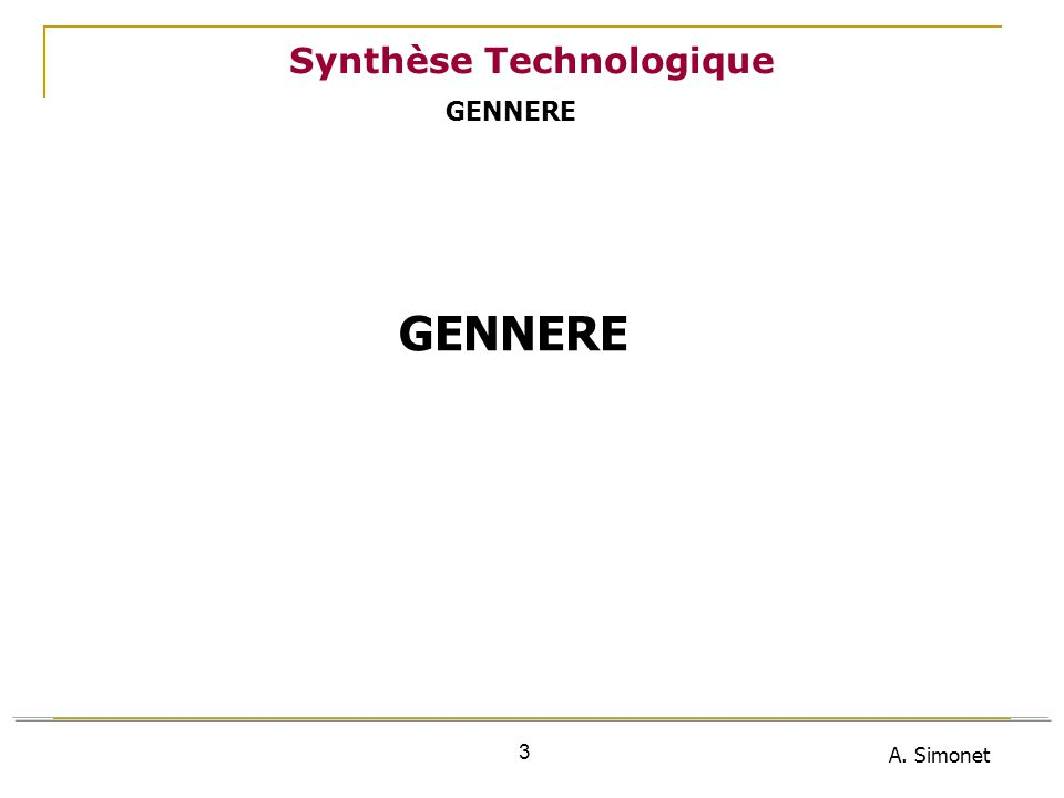 A. Simonet 3 Synthèse Technologique GENNERE