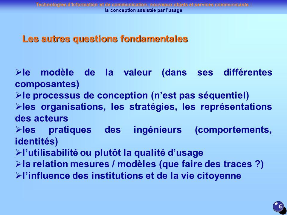 Technologies dInformation et de communication, nouveaux objets et services communicants : la conception assistée par lusage 6 le modèle de la valeur (