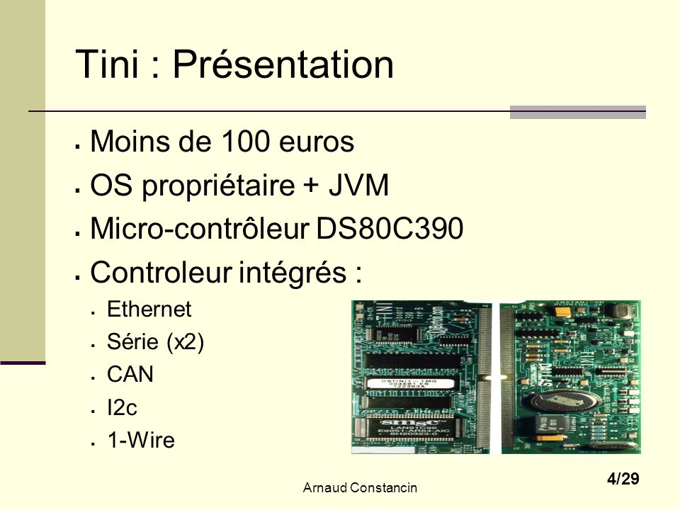 Arnaud Constancin 5/29 Mémoire : caractéristiques Adressage 24 bits (4Mo) Rom : 512 ko Ram 1024 ko Periphérical segment Data segment Code segment