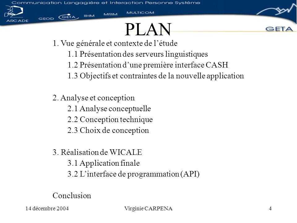 14 décembre 2004Virginie CARPENA15 UNL Les commandes Déconversion document UNL à déconvertir.