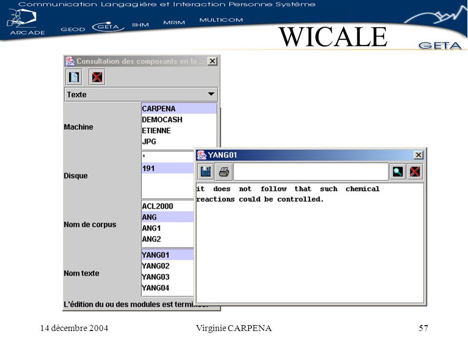 14 décembre 2004Virginie CARPENA57 WICALE