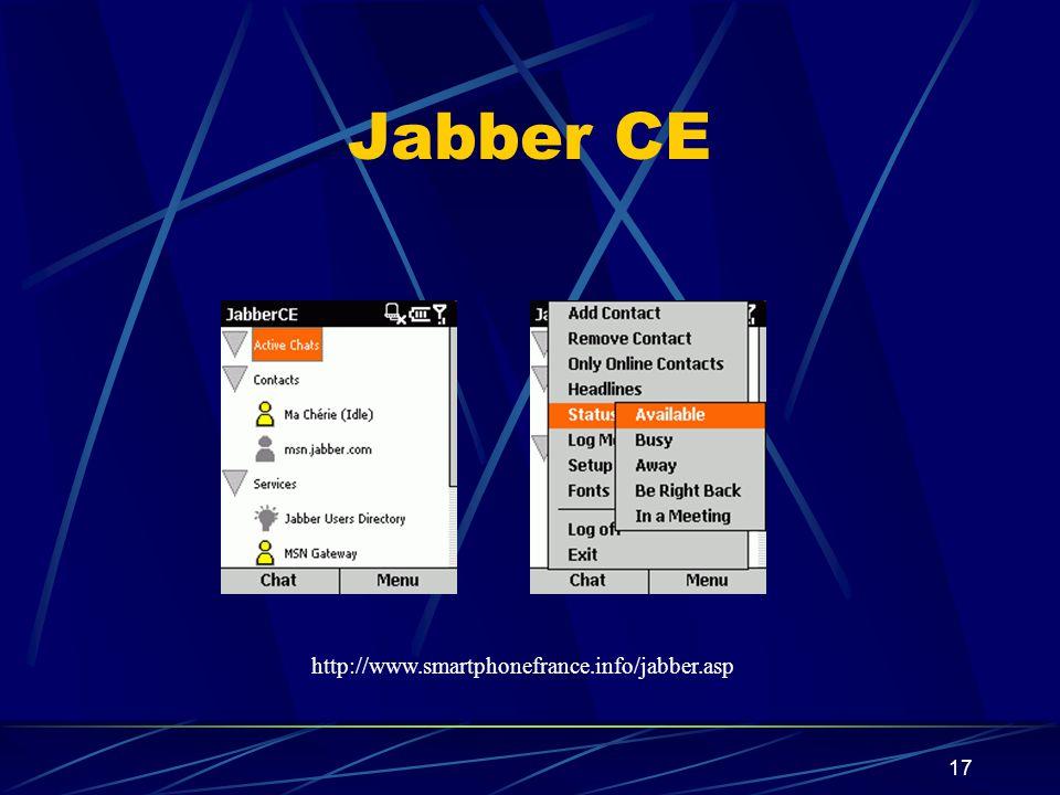 17 Jabber CE http://www.smartphonefrance.info/jabber.asp