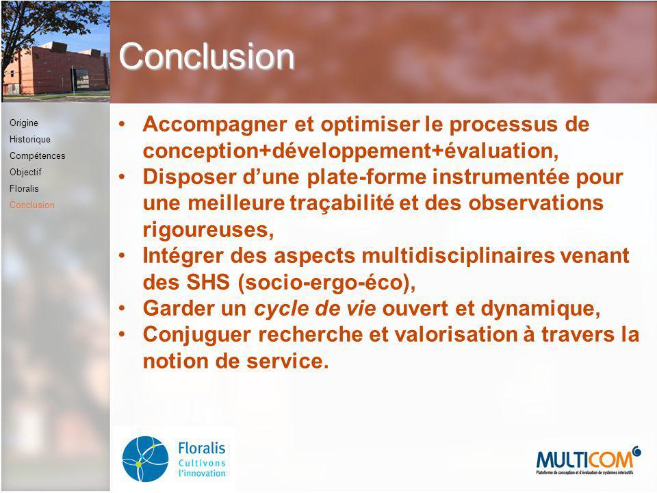Conclusion Accompagner et optimiser le processus de conception+développement+évaluation, Disposer dune plate-forme instrumentée pour une meilleure tra