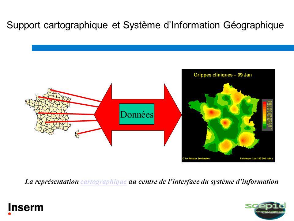 Données Support cartographique et Système dInformation Géographique La représentation cartographique au centre de linterface du système dinformationca