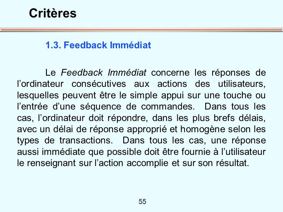 55 1.3. Feedback Immédiat Le Feedback Immédiat concerne les réponses de lordinateur consécutives aux actions des utilisateurs, lesquelles peuvent être