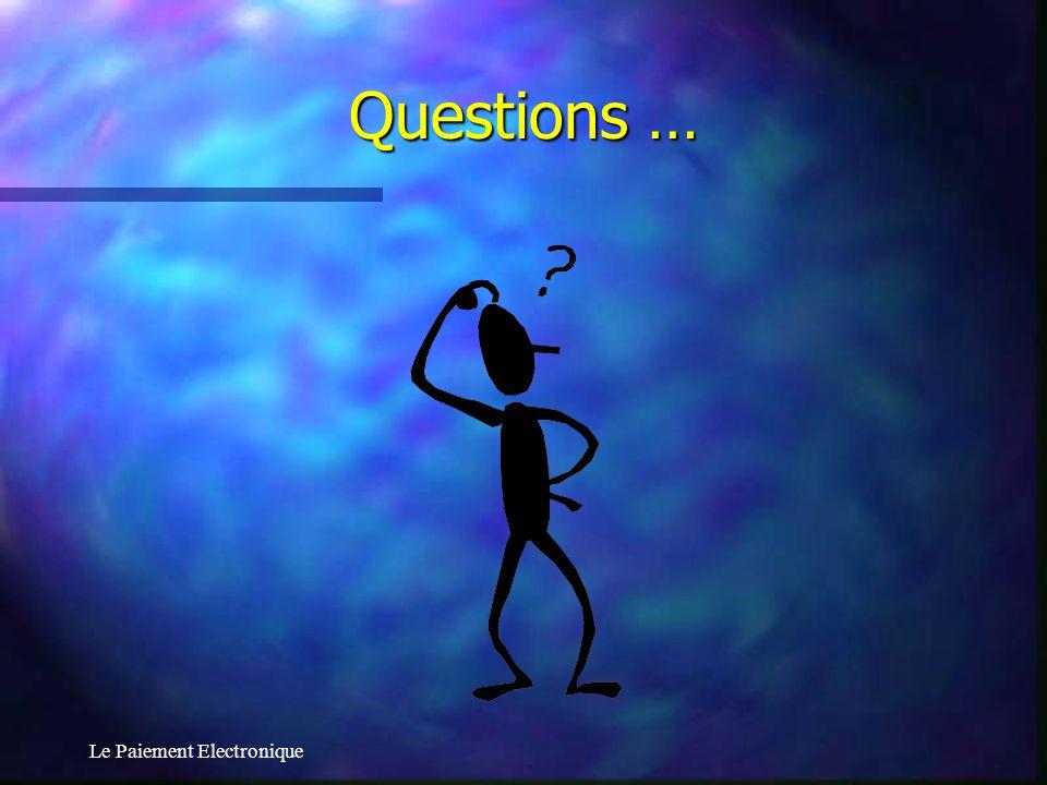 Le Paiement Electronique Questions …