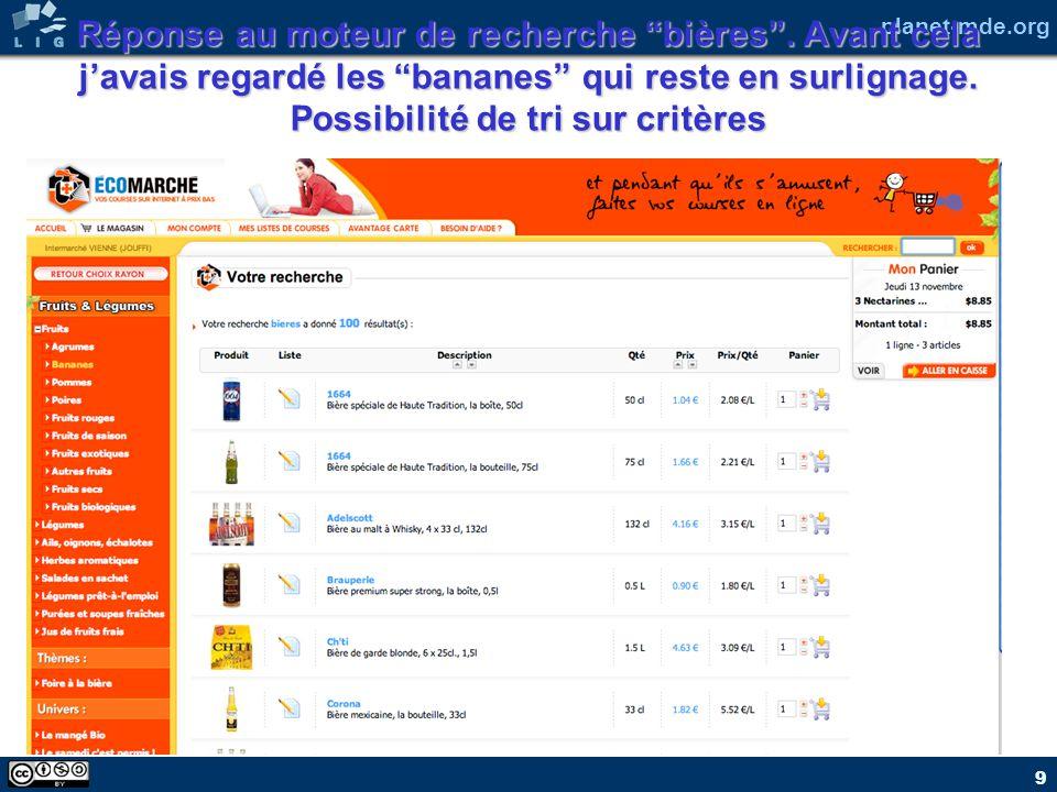 planet-mde.org 9 Réponse au moteur de recherche bières. Avant cela javais regardé les bananes qui reste en surlignage. Possibilité de tri sur critères