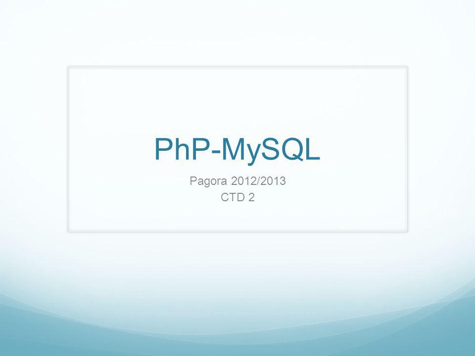 PhP-MySQL Pagora 2012/2013 CTD 2