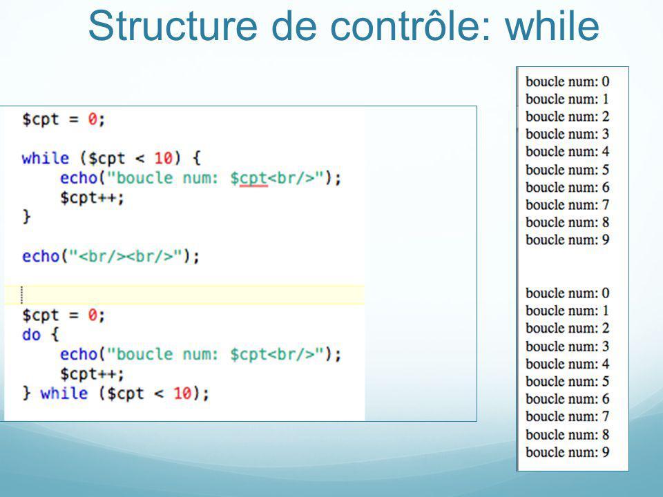Structure de contrôle: while