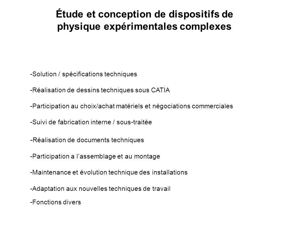 -Solution / spécifications techniques -Réalisation de dessins techniques sous CATIA -Participation au choix/achat matériels et négociations commercial