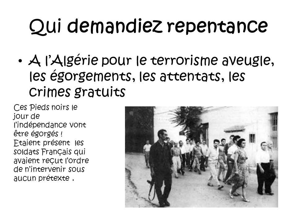 A lAlgérie pour ces milliers deuropéens tués ou disparus à Oran, le 5 juillet 1962, pour ces 200 000 algériens tués pour avoir refusé le parti unique,