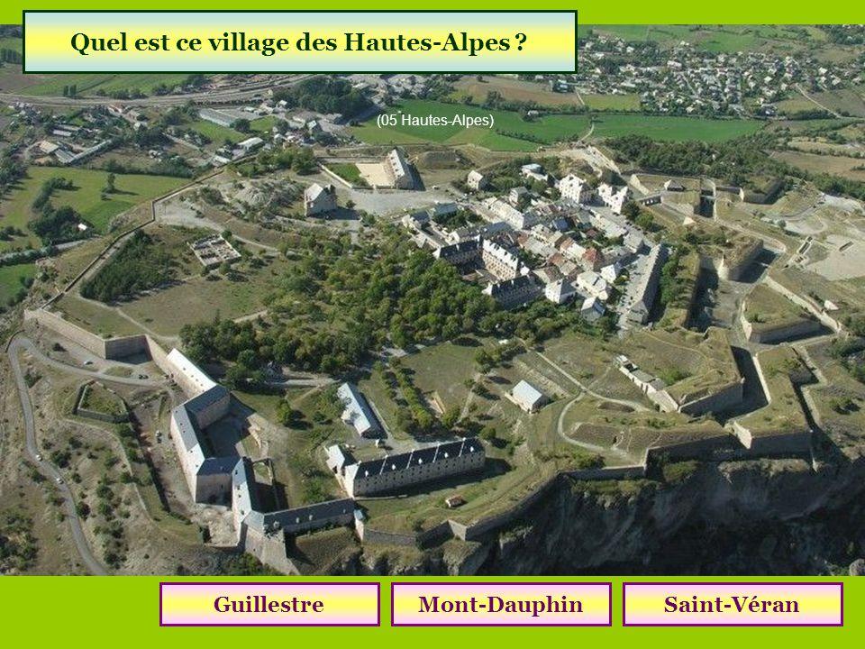 Quel village est la plus haute commune dEurope ? GuillestreMont-DauphinSaint-Véran (05 Hautes-Alpes)