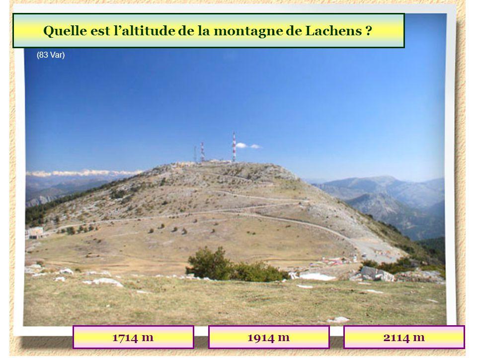 Quel est le point culminant du département du Var ? Montagne de LachensMontagne de LureMont Ventoux (83 Var)