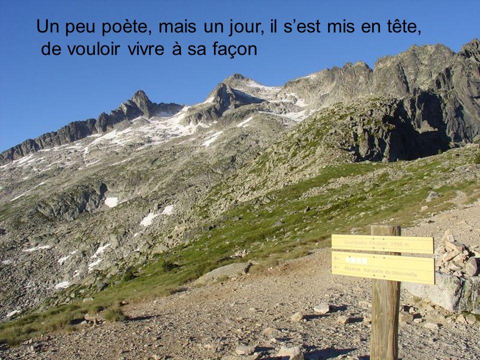 Balade dans les Pyrénées Ce nest pas un mauvais garçon, un peu fleur bleue