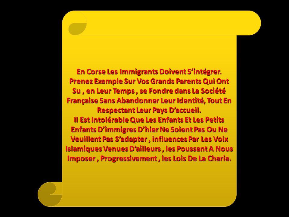 En Corse Les Immigrants Doivent Sintégrer.