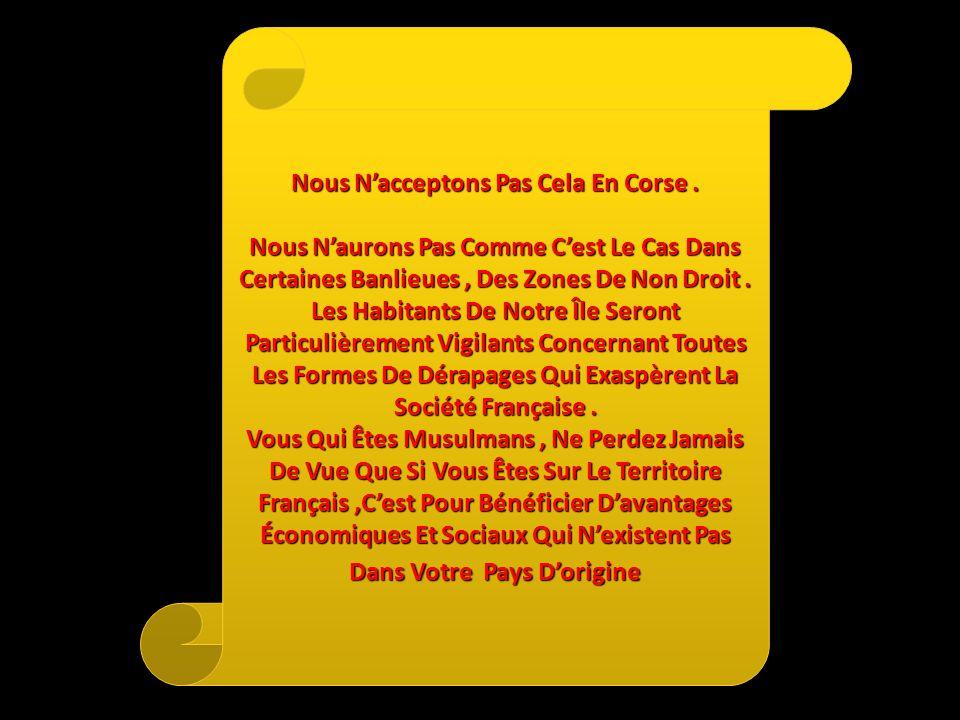 En Corse Les Immigrants Doivent Sintégrer. Prenez Exemple Sur Vos Grands Parents Qui Ont Su, en Leur Temps, se Fondre dans La Société Française Sans A