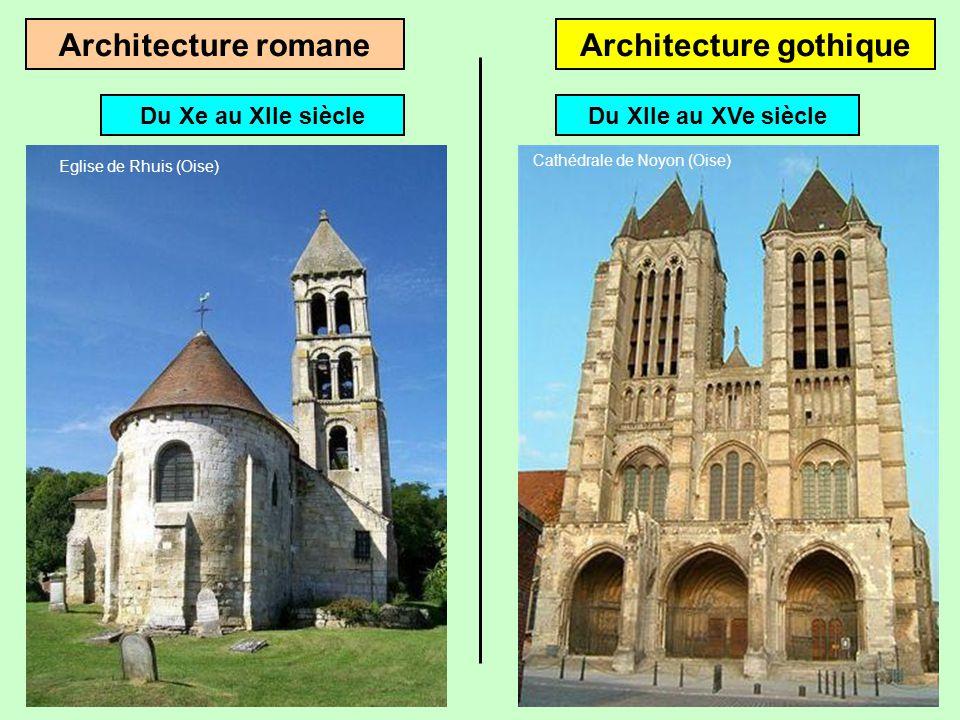 Architecture romaneArchitecture gothique Du Xe au XIIe siècle Eglise de Rhuis (Oise)