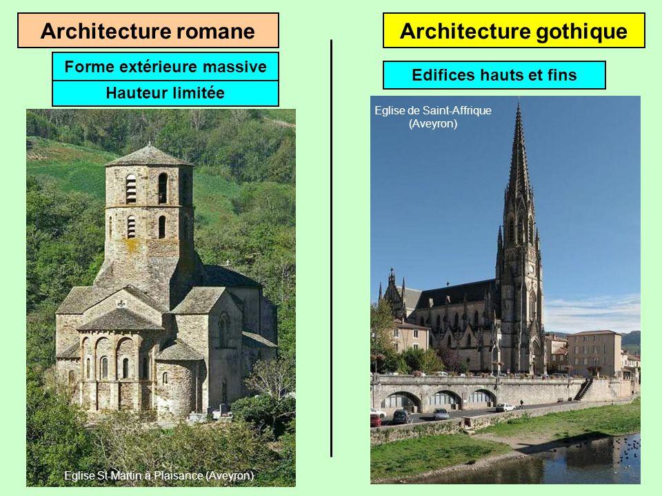 Architecture romaneArchitecture gothique Hauteur limitée Forme extérieure massive Eglise St-Martin à Plaisance (Aveyron)