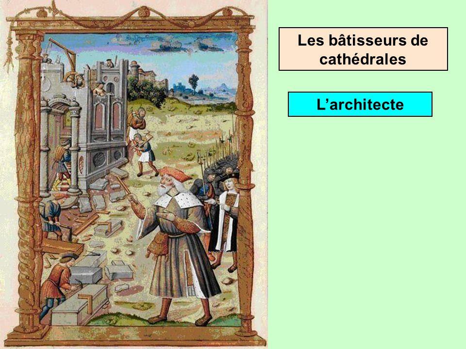 Les bâtisseurs de cathédrales De nombreux corps de métiers