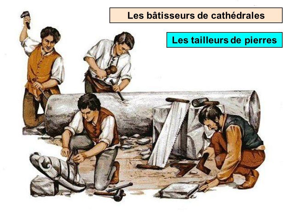 Les bâtisseurs de cathédrales Le tailleur de pierres