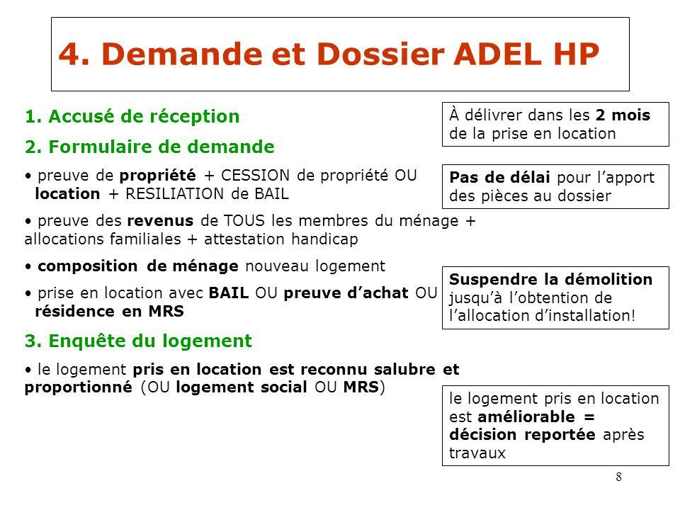 9 4.Demande et Dossier ADEL HP À verser dans les 38 jours de la décision 4.
