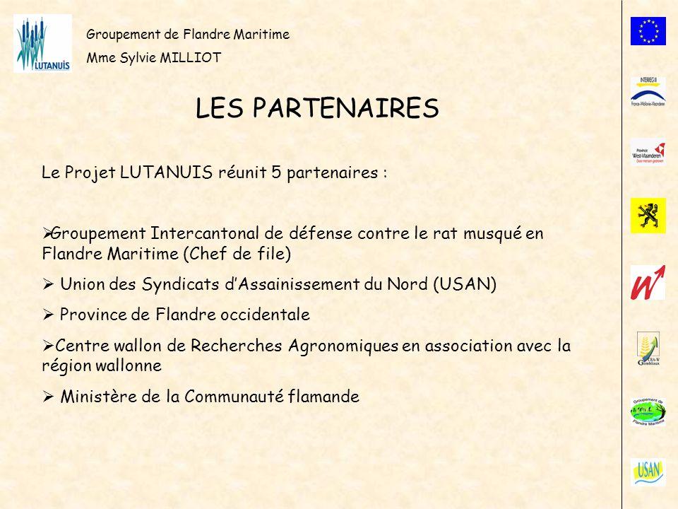 Groupement de Flandre Maritime Mme Sylvie MILLIOT LES PARTENAIRES Le Projet LUTANUIS réunit 5 partenaires : Groupement Intercantonal de défense contre