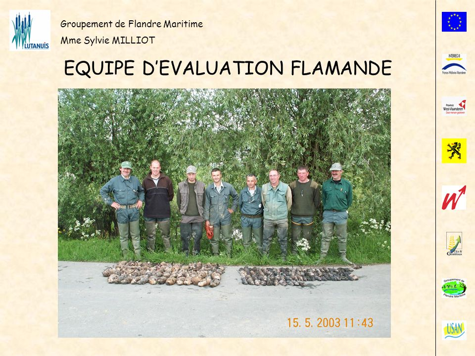 Groupement de Flandre Maritime Mme Sylvie MILLIOT EQUIPE DEVALUATION FLAMANDE