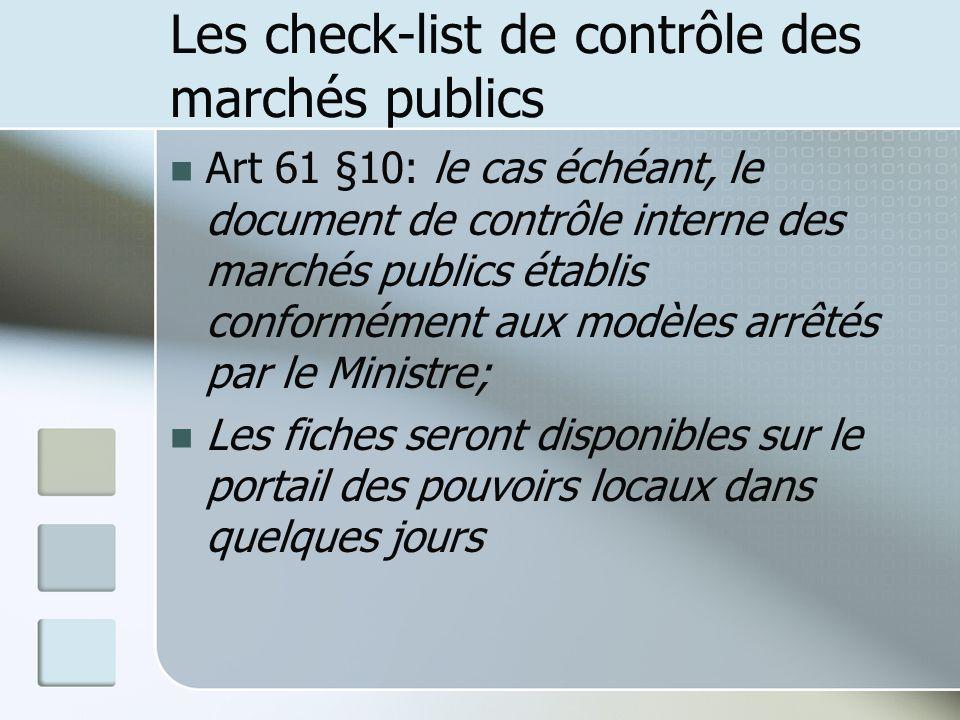 Les check-list de contrôle des marchés publics Art 61 §10: le cas échéant, le document de contrôle interne des marchés publics établis conformément au