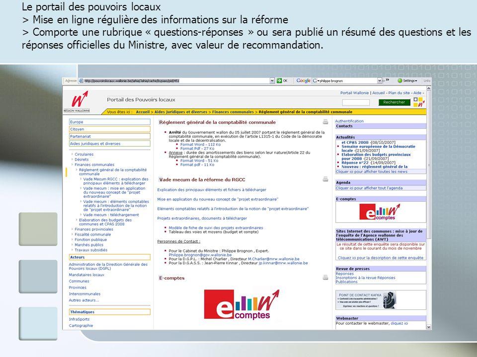 Loutil: Le logiciel « e-comptes » développé en collaboration avec les fédérations de receveurs, qui sera offert gratuitement aux communes et aux CPAS (implantation par phasage durant 2008)