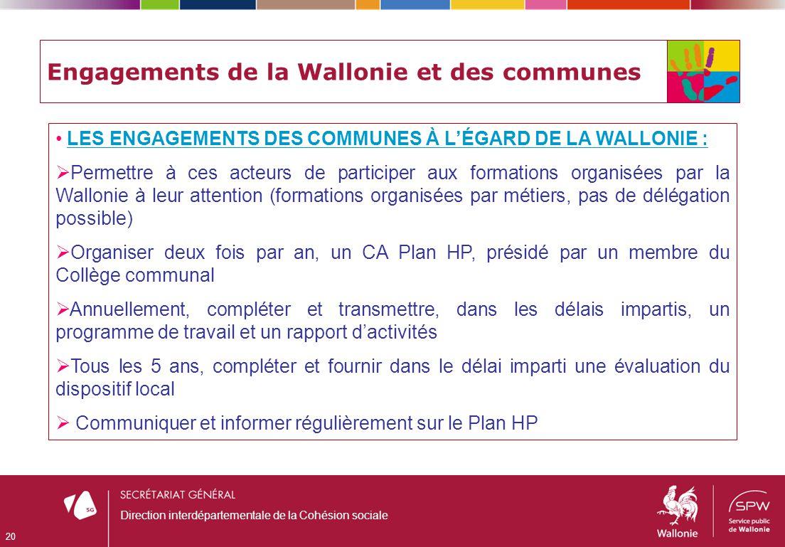 Engagements de la Wallonie et des communes LES ENGAGEMENTS DES COMMUNES À LÉGARD DE LA WALLONIE : Permettre à ces acteurs de participer aux formations