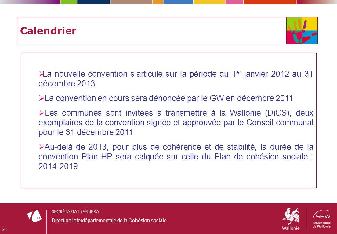 Calendrier La nouvelle convention sarticule sur la période du 1 er janvier 2012 au 31 décembre 2013 La convention en cours sera dénoncée par le GW en