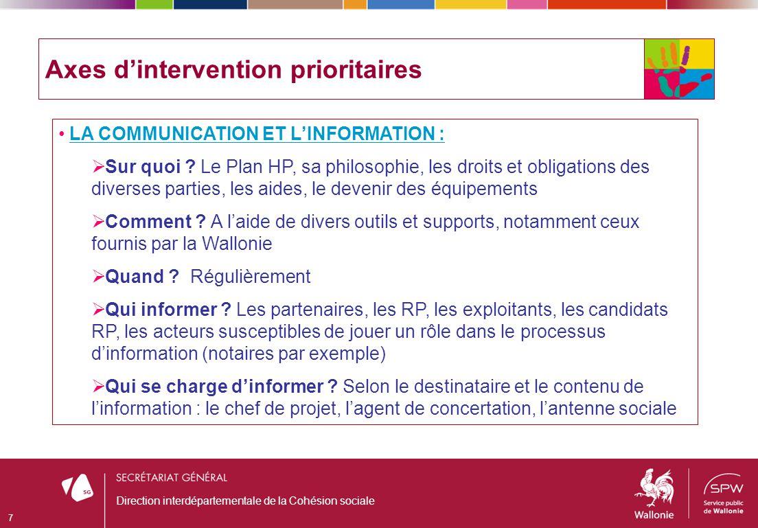 LA COMMUNICATION ET LINFORMATION : Sur quoi ? Le Plan HP, sa philosophie, les droits et obligations des diverses parties, les aides, le devenir des éq