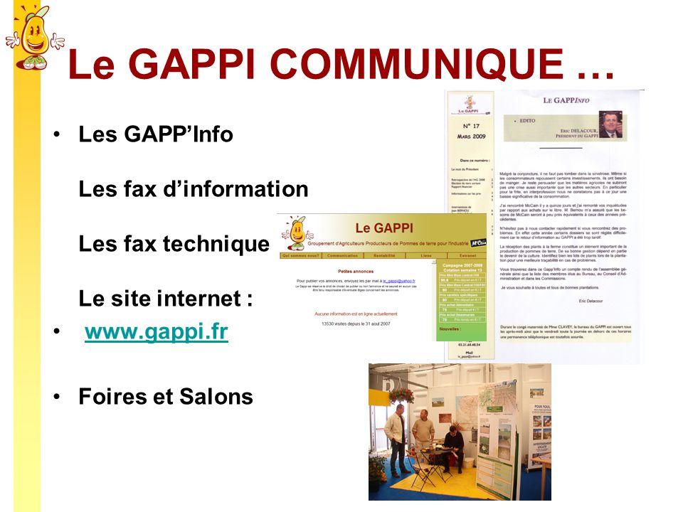 Le GAPPI COMMUNIQUE … Les GAPPInfo Les fax dinformation Les fax technique Le site internet : www.gappi.fr Foires et Salons