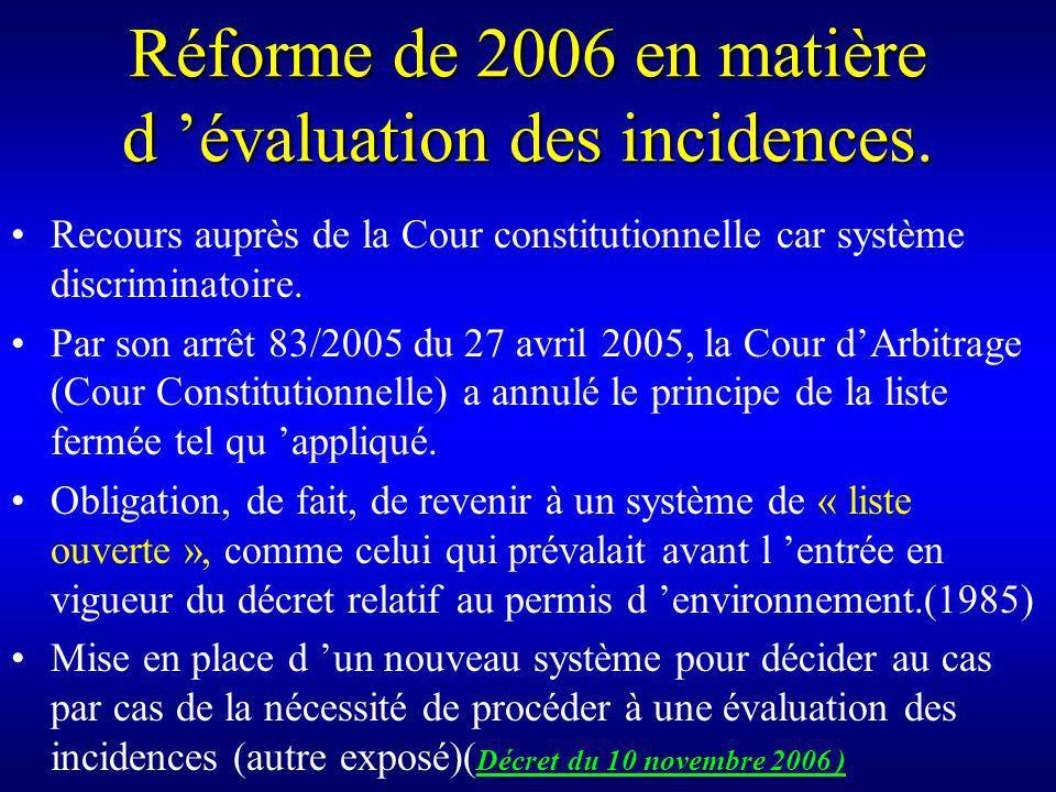Réforme de 2006 en matière d évaluation des incidences.