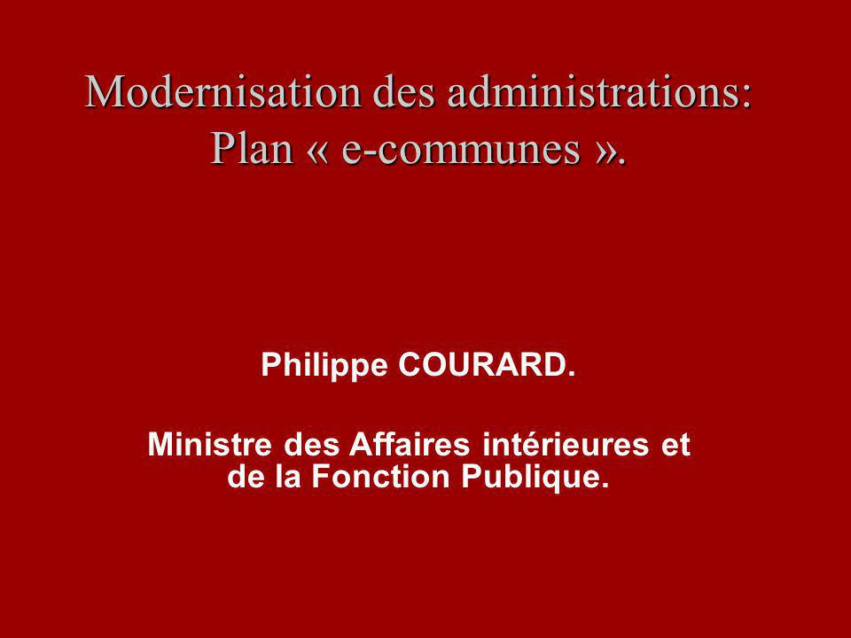 Modernisation des administrations: Plan « e-communes ».