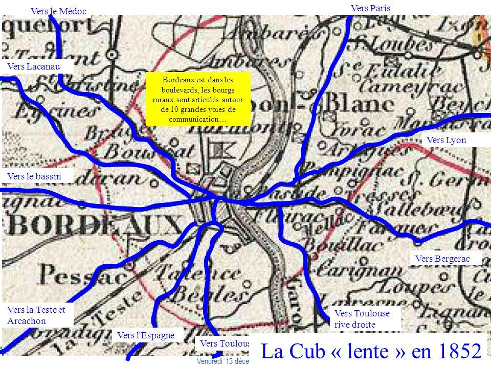 COLLOQUE « COMMUNAUTE DE TERRITOIRE, INTELLIGENCE TERRITORIALE » Vendredi 13 décembre 2013 – Liège Bordeaux est dans les boulevards, les bourgs ruraux sont articulés autour de 10 grandes voies de communication… Vers le Médoc Vers Lacanau Vers le bassin Vers la Teste et Arcachon Vers l Espagne Vers Toulouse Vers Toulouse rive droite Vers Bergerac Vers Lyon Vers Paris La Cub « lente » en 1852