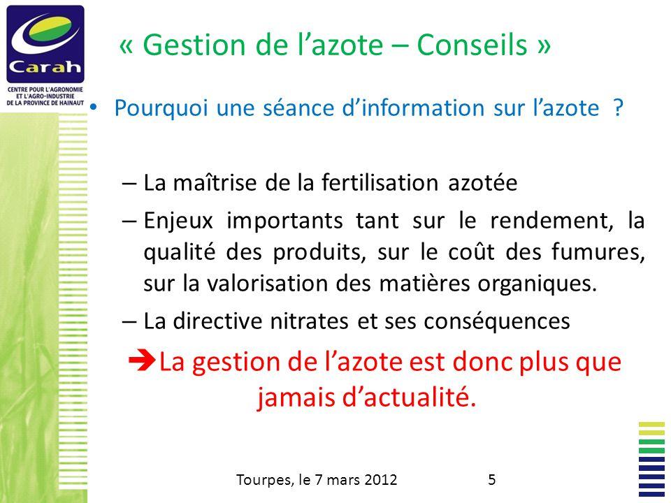 « Gestion de lazote – Conseils » Pourquoi une séance dinformation sur lazote .