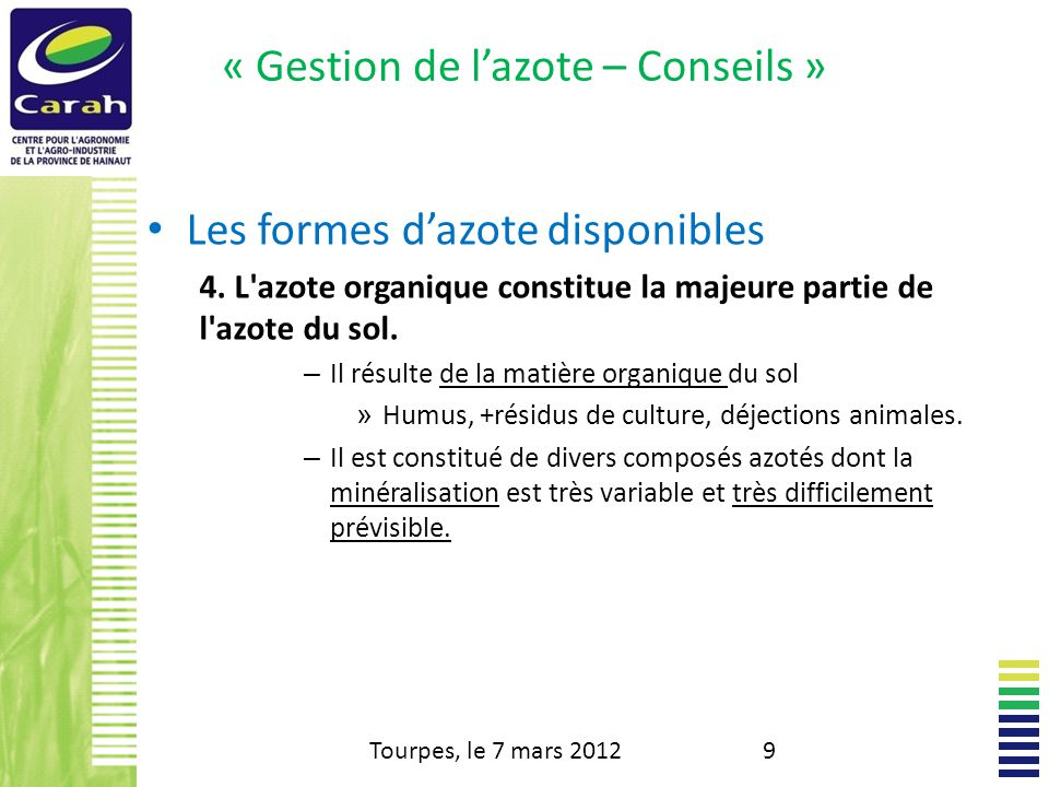 « Gestion de lazote – Conseils » Tourpes, le 7 mars 201210 http://engraisazote.e-monsite.com
