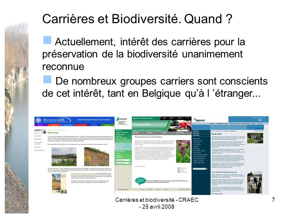 Carrières et biodiversité - CRAEC - 25 avril 2008 8 Carrières = Nature .