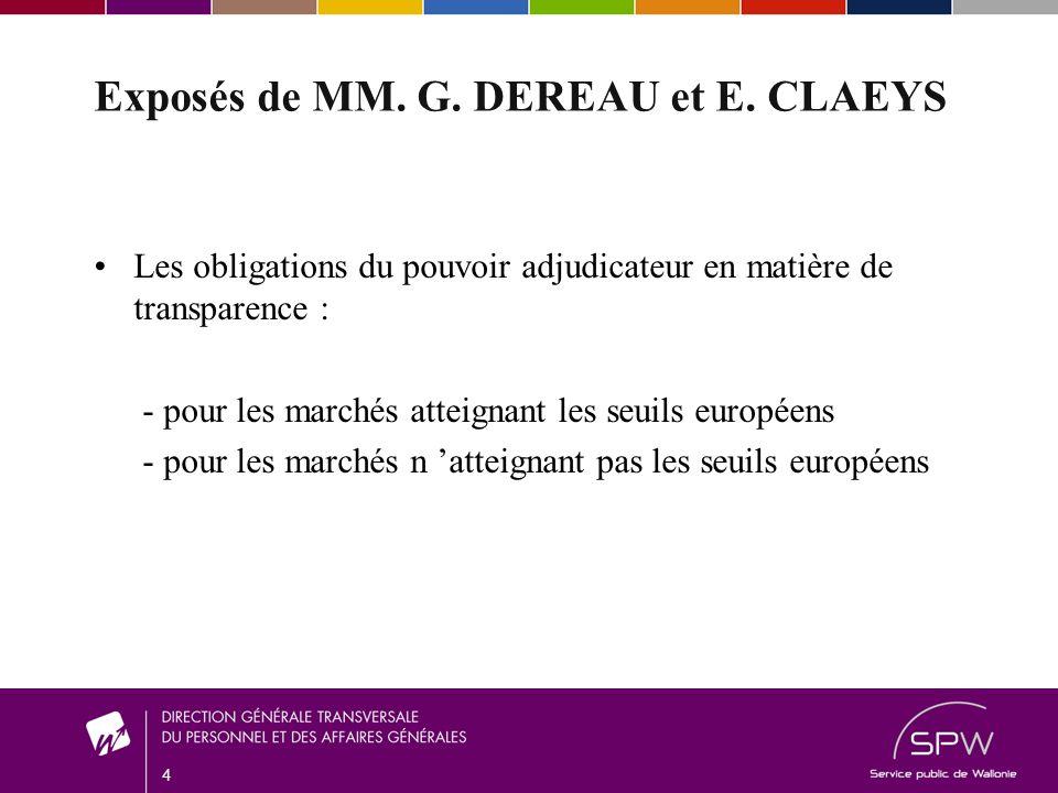 4 Exposés de MM. G. DEREAU et E.